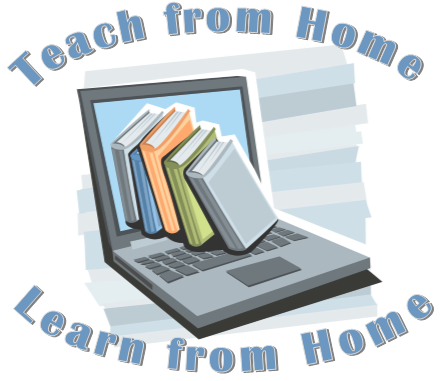 Teach from Home Learn from Home